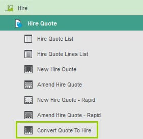 Hire Help & User Guide - Convert Quote to Hire - Menu Item